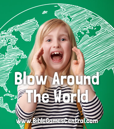 Blow Around the World