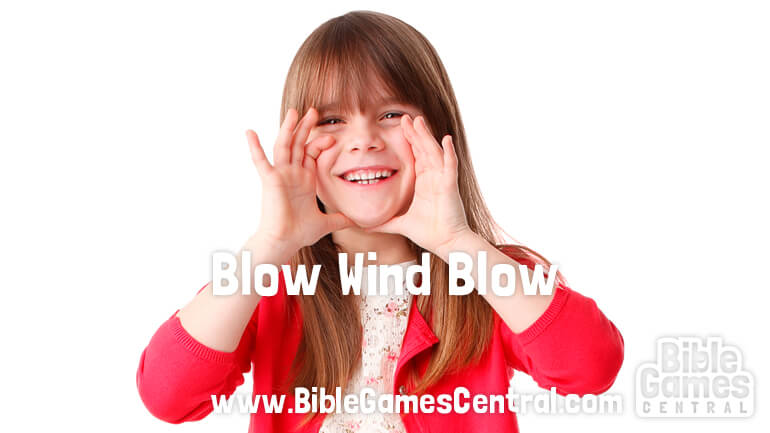 Icebreaker Game for Youths and Kids Blow Wind Blow