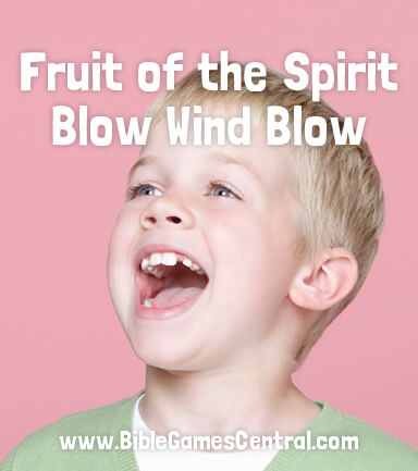 Fruit of the Spirit Blow Wind Blow