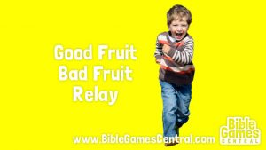 Good Fruit Bad Fruit Relay Bible Game for Kids