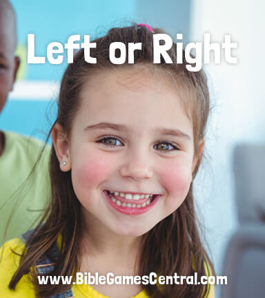 Left or Right Kids Bible Game
