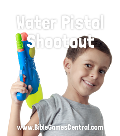 Water Pistol Shootout Youth Group and Sunday School Game