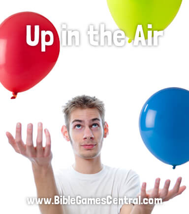 Up in the Air Bible Game for Adults and Youths