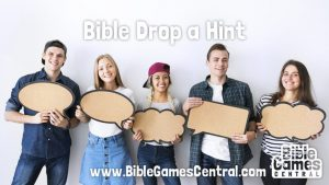 Bible Drop a Hint Game for Adults and Youths