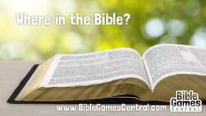 Where in the Bible Game for Adults