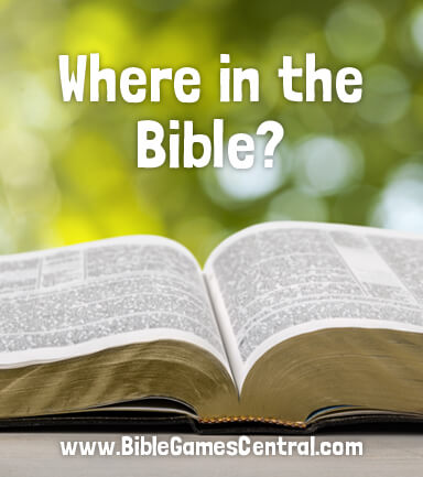 Where in the Bible?