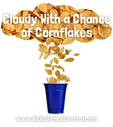 Cloudy With a Chance of Cornflakes