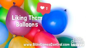 Liking Them Balloons Youth Group Game