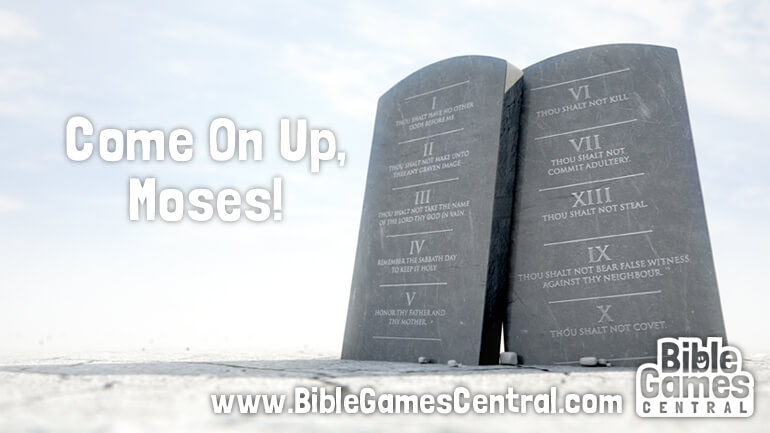 Come On Up Moses Bible Game for Kids