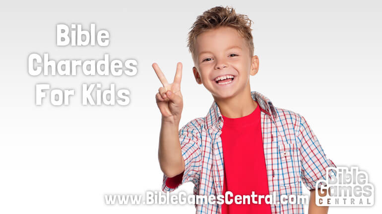 Bible Charades for Kids