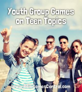 Youth Group Games on Teen Topics