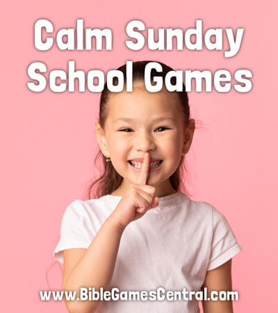 Calm Sunday School Games