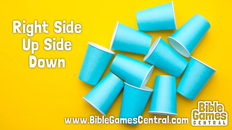 Right Side Up Side Down Active Sunday School Game
