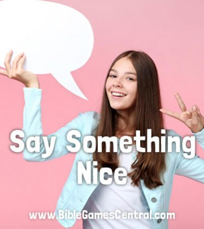 Say Something Nice Christian Game